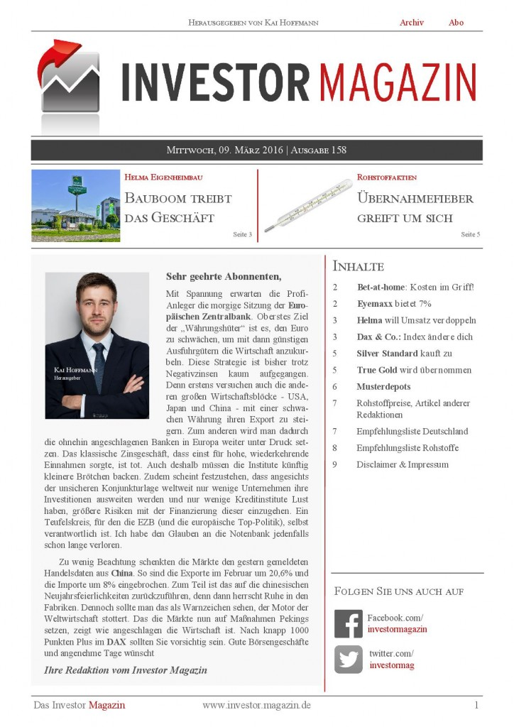 Investor Magazin 158 // bet-at-home, Helma Eigenheimbau, Wüstenrot & Württembergische, Silver Standard Resources, True Gold