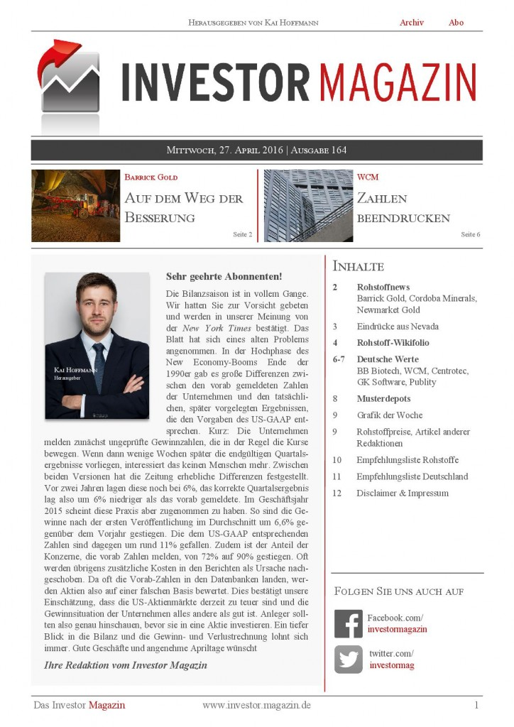 Investor Magazin 164 // Barrick, WCM, Cordoba Minerals, BB Biotech, Centrotec, GK Software, Newmarket Gold, Publity, Wikifolio