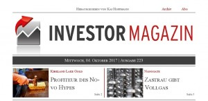 Investor Magazin 223 // Nanogate, Kirkland Lake Gold, Novo Resources, Sandstorm Gold, Golden Queen Mining