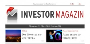 Investor Magazin 238 // B2Gold, Deutsche Rohstoff, Dialog Semiconductor, Biofrontera, bet-at-home.com
