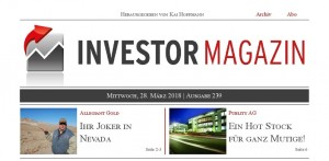 Investor Magazin 240 // Klondike Gold, Atlantic Gold, Kirkland Lake Gold, Serviceware SE, Eyemaxx Real Estate, SLM Solutions